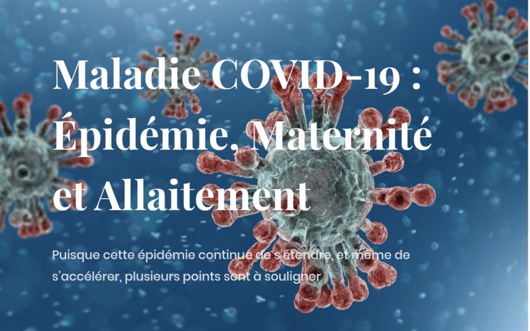 Maladie COVID-19 : Épidémie, Maternité et Allaitement / MARC PILLIOT